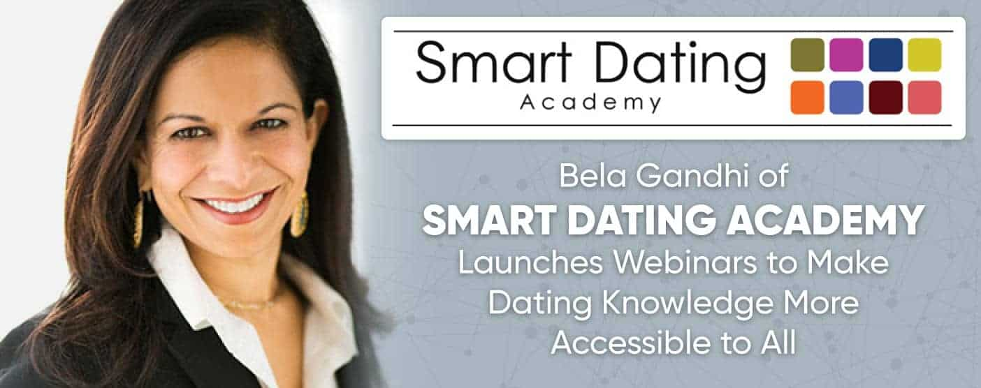 Bela gandhi smart dating academy