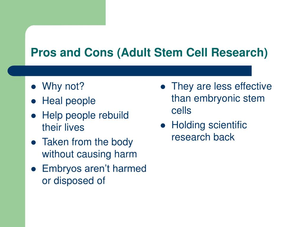 Cons pros of adult stem cells