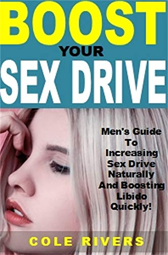 Boost your sex drive men